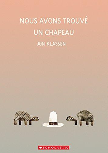 9781443154659: Nous Avons Trouve Un Chapeau (French Edition)