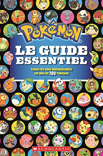 9781443154673: Pokemon: Le Guide Essentiel (French Edition)