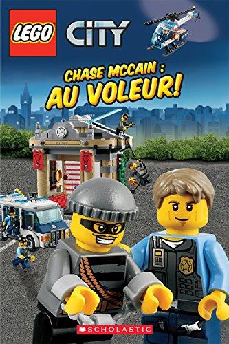 9781443154918: Lego City: Chase McCain: Au Voleur! (French Edition)