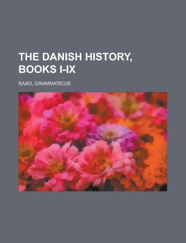 9781443201773: The Danish History, Books I-IX