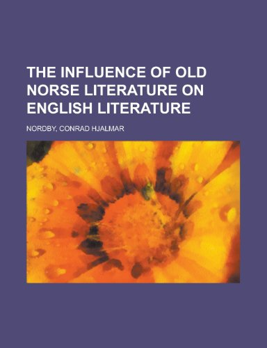 9781443208321: The Influence of Old Norse Literature on English Literature