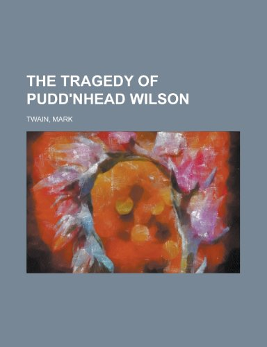 9781443209571: The Tragedy of Pudd'nhead Wilson