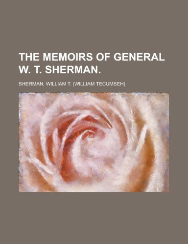 The Memoirs of General W. T. Sherman Volume II (1443222879) by William Tecumseh Sherman