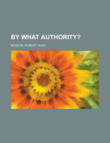 9781443224215: By What Authority?