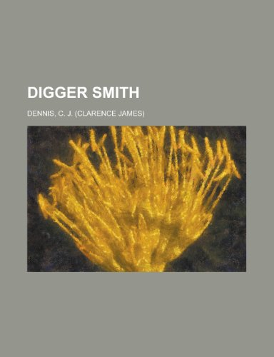 Digger Smith (9781443224697) by C. J. Dennis