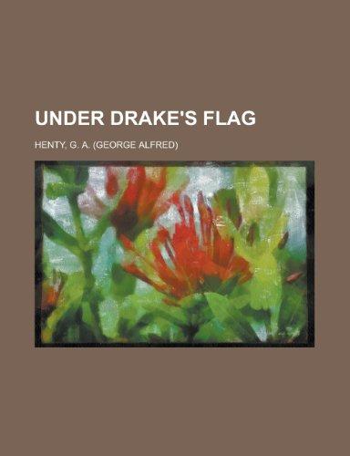 9781443231282: Under Drake's Flag