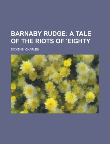 9781443234979: Barnaby Rudge; A Tale of the Riots of 'Eighty