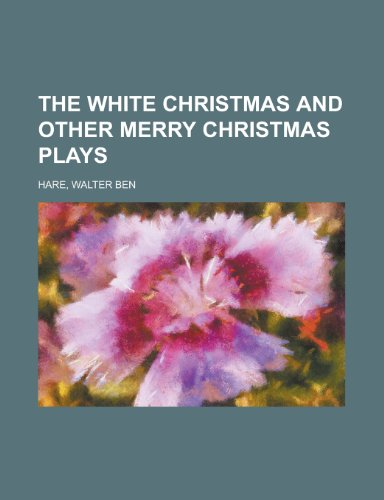 9781443241298: The White Christmas and Other Merry Christmas Plays