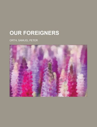 9781443243414: Our Foreigners