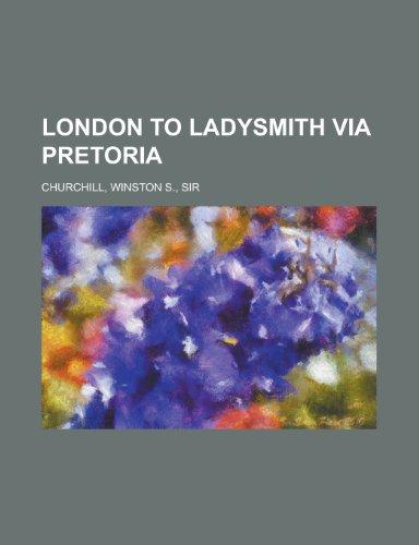 9781443247207: London to Ladysmith Via Pretoria