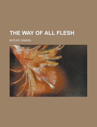 The Way of All Flesh: Butler, Samuel