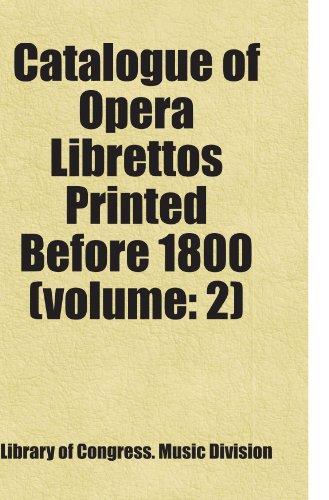 9781443253239: Catalogue of Opera Librettos Printed Before 1800 (volume: 2): Includes free bonus books.