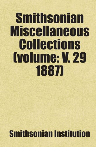 9781443253406: Smithsonian Miscellaneous Collections (volume: V. 29 1887)