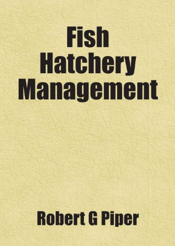 9781443253659: Fish Hatchery Management: Includes free bonus books.