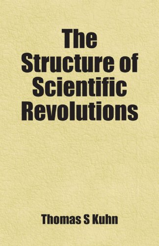 9781443255448: The Structure of Scientific Revolutions Edition: First