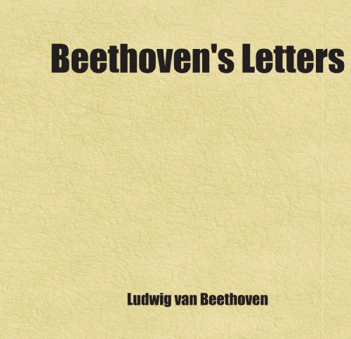 9781443255684: Beethoven's Letters;