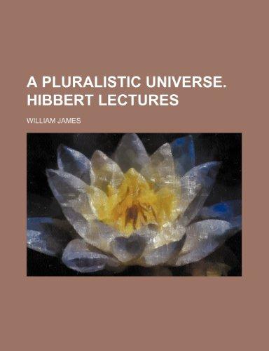 9781443292313: A Pluralistic Universe. Hibbert Lectures