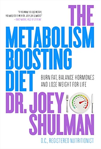 9781443401128: The Metabolism-Boosting Diet: Burn Fat, Balance Hormones And Lose, The