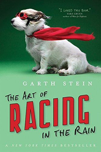 Art Of Racing In The Rain 9781443404969 Book by Stein, Garth
