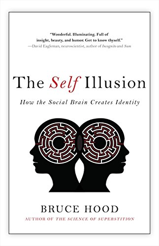 Self Illusion 9781443405232 Wonderful. Illuminating. Full of insight, beauty and-humor.  -David Eagleman, author ofIncognitoandSum TheSelf Illusionis about the science of self-the truth behind the illusion that we all share, that we exist as individuals inside our bodies and are in control of our own thoughts and behaviours. Recent developments in neuroscience tell us that we consist of a multitude of unconscious mechanisms interpreting the world, yet we are largely under the influence of those around us. We are not the individuals we think we are. The truth-that our self is a narrative our brain creates-may startle those of us who fervently believe that we are in full control of who we are and what we do. Bruce Hood, a world-renowned expert on the brain, reaches deep into our evolutionary past to find out what makes us tick. He reveals fascinating original research about child development and ultimately takes us inside our own heads to explain how and why we act the way we do, even in the new frontier of Twitter and Facebook.The Self Illusionis a highly accessible, often entertaining and ultimately provocative book about the nature of you, yourself and I.