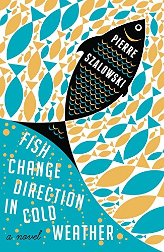 9781443407038: Fish Change Direction In Cold Weather