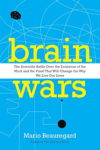 9781443407076: Brain Wars: The Scientific Battle Over The Existence Of The Mind