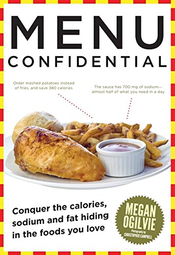 9781443407267: Menu Confidential: Conquer The Calories, Sodium And Fat Hiding In