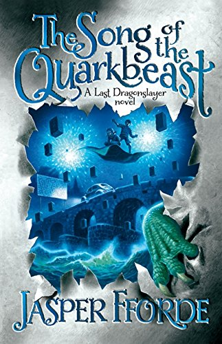 9781443407526: The Song Of The Quarkbeast (Dragonslayer)