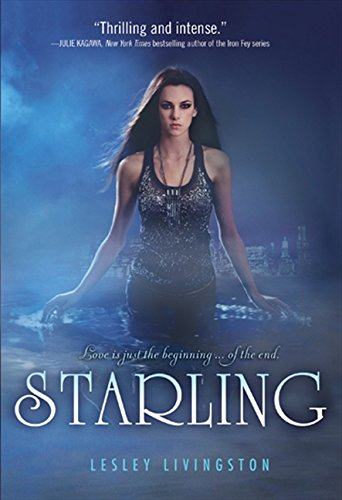 9781443407656: Starling (Starling Trilogy)