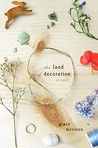9781443408486: The Land of Decoration: A Novel [Hardcover]
