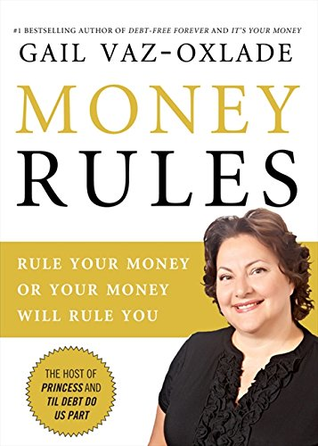 9781443408950: Money Rules: Rule Your Money, Or Your Money Will Rule You
