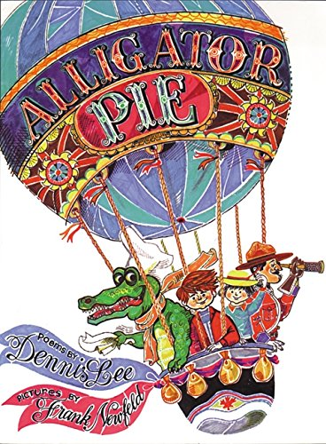 9781443411516: Alligator Pie Classic Edition [Hardcover]