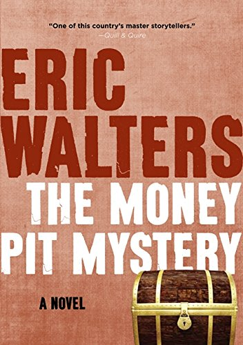 The Money Pit Mystery: Walters, Eric