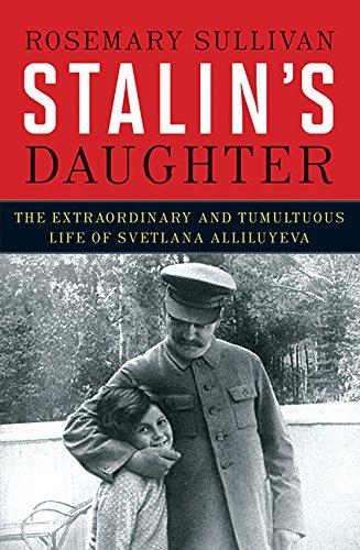 9781443414425: Stalin's Daughter: The Extraordinary and Tumultuous Life of Svetlana Alliluyeva