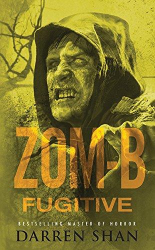 9781443415385: Zom-B: Volume 11 Fugitive
