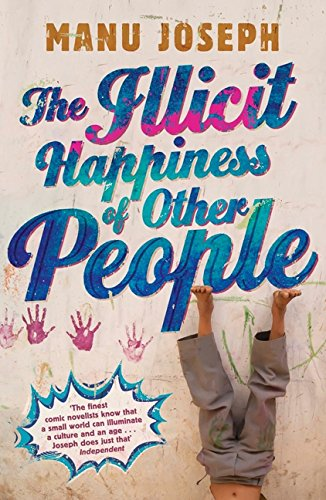 9781443416375: The Illicit Happiness Of Other People