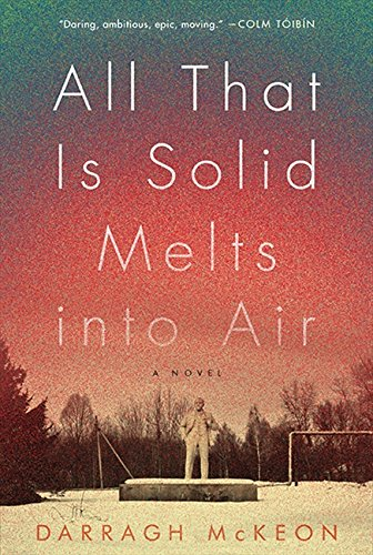 9781443418829: All That Is Solid Melts Into Air[ALL THAT IS SOLID MELTS INTO A][Paperback]