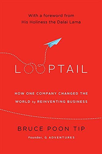 9781443420273: Looptail: How One Company Changed The World By Reinventing Busine
