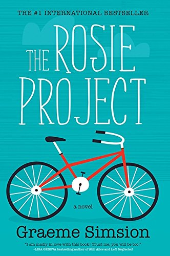 The Rosie Project: A Novel: Simsion, Graeme