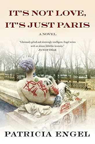 9781443423601: It's Not Love, It's Just Paris