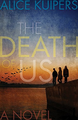 The Death Of Us: Kuipers, Alice