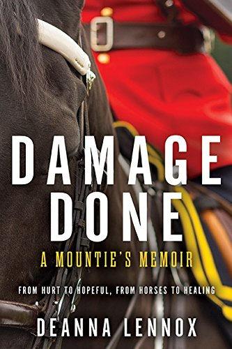 9781443424615: Damage Done: A Mountie's Memoir
