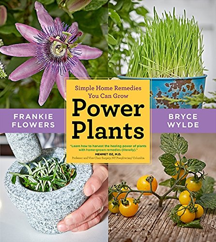 9781443426763: Power Plants: Simple Home Remedies You Can Grow