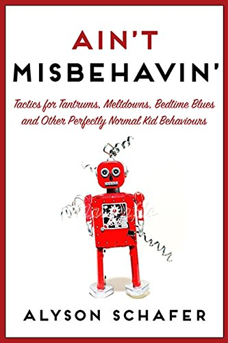 9781443427609: Ain't Misbehavin': Tactics For Tantrums [Paperback]