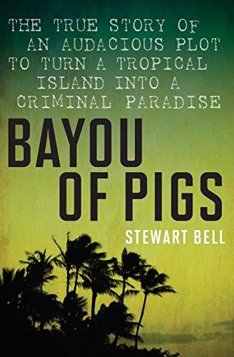 9781443427647: Bayou of Pigs