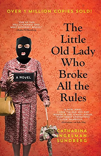 9781443428262: The Little Old Lady Who Broke All The Rules (League of Pensioners)