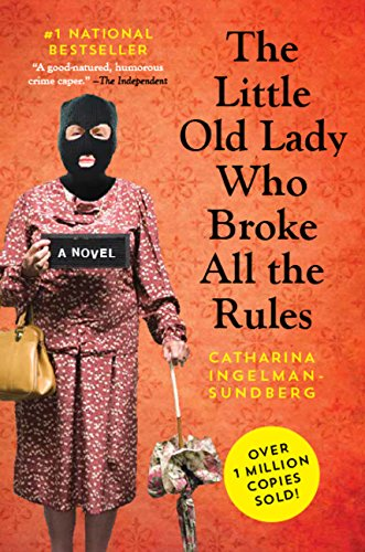 9781443428279: The Little Old Lady Who Broke All The Rules (League of Pensioners)