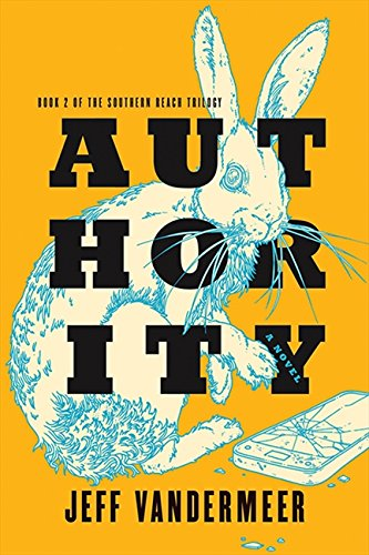 9781443428415: Authority: Book Two of the Southern Reach Trilogy