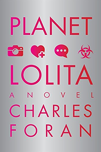 Planet Lolita: Foran, Charles