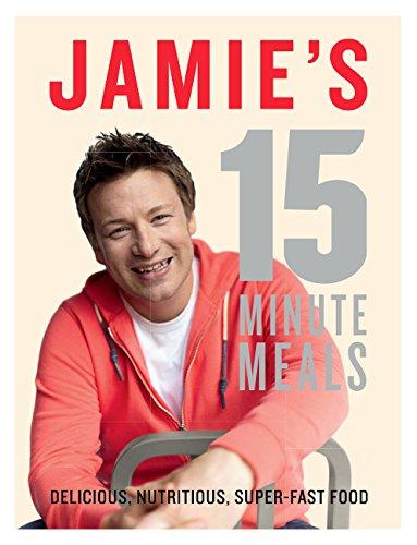 Jamie's 15 Minute Meals: Oliver, Jamie